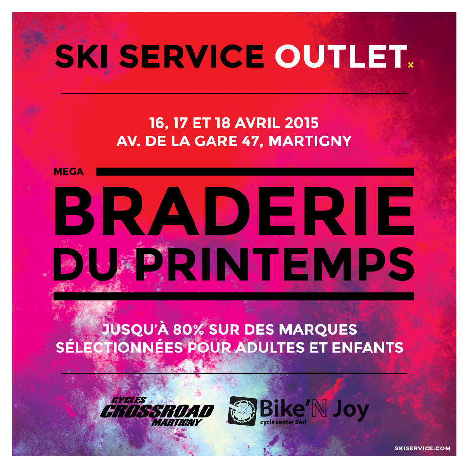 Ski Service Outlet Martigny - Braderie du Printemps 2015