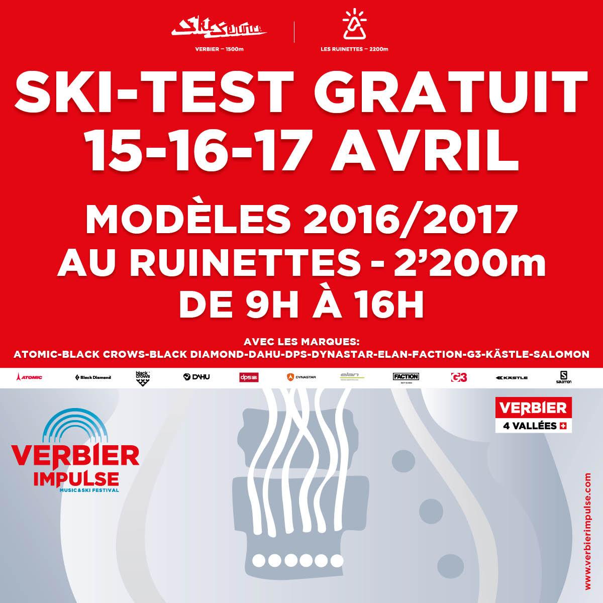 Free Verbier Impulse ski test at Les Ruinettes - Verbier. 2016/17 models from Atomic, Black Crows, Black Diamond, Dahu, DPS, Dynastar, Elan, Faction, G3, Kästle and Salomon